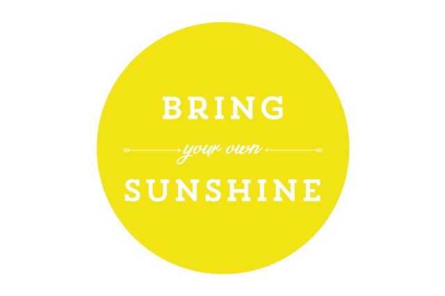 Bring Your Own Sunshine 10x15-01
